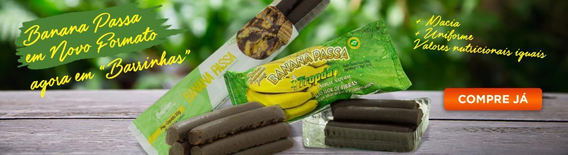 Banana Passa em Novo Formato